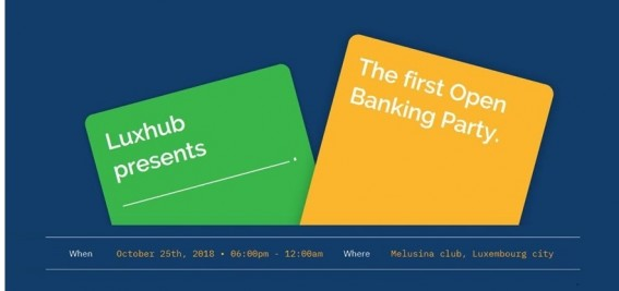 Open to innovation and cooperation? Attend LUXHUB's open-banking party