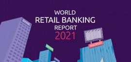 World Retail Banking Report 2021: leaning towards Banking 4.X